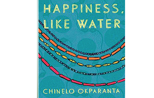 Happiness Like Water on Ohaeto Street, other stories