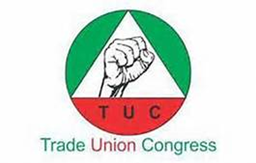 TUC restates commitment to workers' welfare